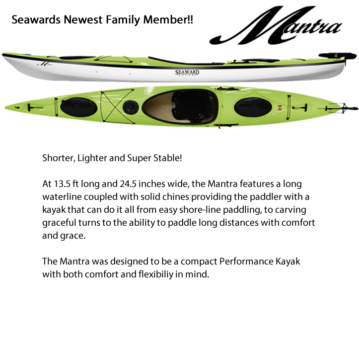 Exciting info for the Seaward Single Mantra Kayak